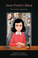 Anne Frank's Diary: The Graphic Adaptation 1101871792 Book Cover