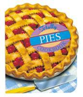 The Totally Pies Cookbook (Totally Cookbooks) 0890878846 Book Cover