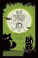 Help! My Brother's a Zombie 1467760463 Book Cover
