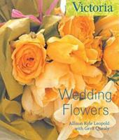 Wedding Flowers (Victoria Magazine) 1588160939 Book Cover