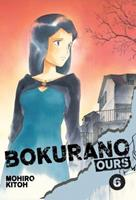 Bokurano: Ours, Vol. 6 1421533936 Book Cover