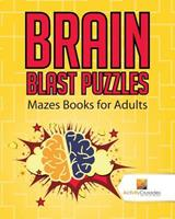 Brain Blast Puzzles: Mazes Books for Adults 0228220807 Book Cover