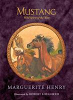 Mustang: Wild Spirit Of The West 0026887606 Book Cover