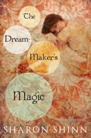 The Dream-Maker's Magic 0670060704 Book Cover