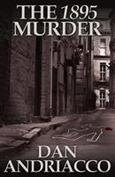 The 1895 Murder 178092237X Book Cover