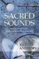 Sacred Sounds: Magic & Healing Through Words & Music 0875420184 Book Cover