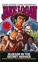 Slocum in the Secret Service (Slocum Giant 2004) 0515138118 Book Cover