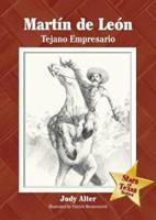 Martin De Leon: Tejano Empresario (The Stars of Texas Series) 1933337087 Book Cover