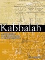 Kabbalah: An Illustrated Introduction to the Esoteric Heart of Jewish Mysticism 0517226480 Book Cover