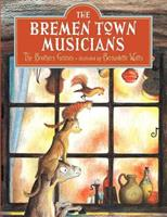 The Bremen Town Musicians 1558586946 Book Cover