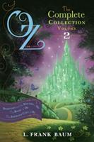 Oz, the Complete Collection Volume 2 bind-up: Dorothy & the Wizard in Oz; The Road to Oz; The Emerald City of Oz 1442485485 Book Cover