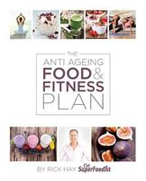 The Anti Ageing Food & Fitness Plan 1910782572 Book Cover