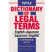 Tuttle Dictionary of Legal Terms: English-Japanese, Japanese-English 0804820392 Book Cover