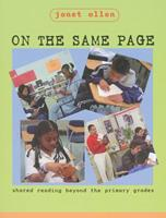 On the Same Page: Shared Reading Beyond the Primary Grades 1571103325 Book Cover