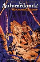 The Autumnlands, Vol. 2: Woodland Creatures 1632157136 Book Cover