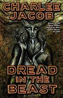 Dread in the Beast: The Novel 1889186759 Book Cover