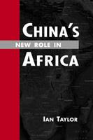 China's New Role in Africa 1588267369 Book Cover