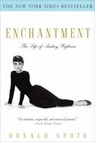 Enchantment: The Life of Audrey Hepburn 0307237591 Book Cover