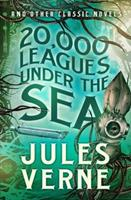 20,000 Leagues Under the Sea and other Classic Novels 1435141822 Book Cover
