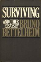 Surviving and Other Essays 0394742648 Book Cover