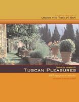 Frances Mayes's Tuscan Pleasures Calendar (2003) 0811834255 Book Cover