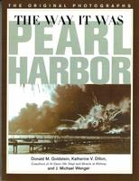 The Way It Was: Pearl Harbor, the Original Photographs (World War II Commemorative Series) 0028811208 Book Cover