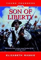 1776: Son of Liberty: A Novel of the American Revolution (Young Founders) 0812590945 Book Cover
