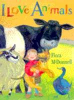 I Love Animals 0744588030 Book Cover