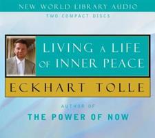 Living a Life of Inner Peace 1577314867 Book Cover