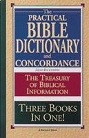 The Practical Bible Dictionary and Concordance 0916441288 Book Cover