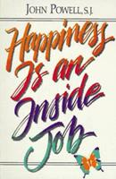 Happiness Is an Inside Job 0883473240 Book Cover