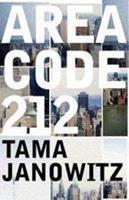 Area Code 212 0312320639 Book Cover