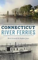 Connecticut River Ferries 1540228924 Book Cover