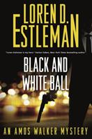 Black and White Ball: An Amos Walker Mystery 125081295X Book Cover