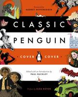 Classic Penguin: Cover to Cover 0143110136 Book Cover