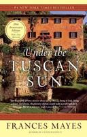 Under the Tuscan Sun 0767916069 Book Cover