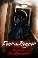 Fear the Reaper 0992218217 Book Cover