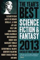 The Year's Best Science Fiction & Fantasy, 2013 1607013924 Book Cover