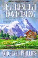 Heathersleigh Homecoming 0764220454 Book Cover