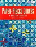 Paper-Pieced Curves: 8 Quilted Projects 1564773027 Book Cover