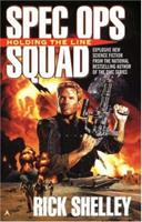 Spec Ops Squad: Holding the Line 0441008348 Book Cover