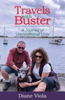 Travels with Buster: A Journey of Unconditional Love 0648405400 Book Cover