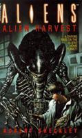 Aliens: Alien Harvest 0553564412 Book Cover