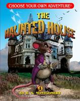 The Haunted House (Choose Your Own Adventure: Young Readers, #2) 1933390514 Book Cover