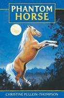 Phantom Horse 0861638425 Book Cover