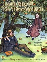 Louisa May and Mr. Thoreau's Flute 0803724705 Book Cover