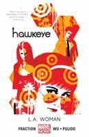 Hawkeye, Volume 3: L.A. Woman 0785183906 Book Cover