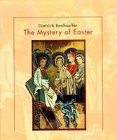 The Mystery of Easter 0824517229 Book Cover