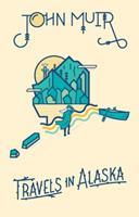 Travels in Alaska 0375760490 Book Cover