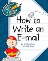 How to Write an E-mail 1602799938 Book Cover